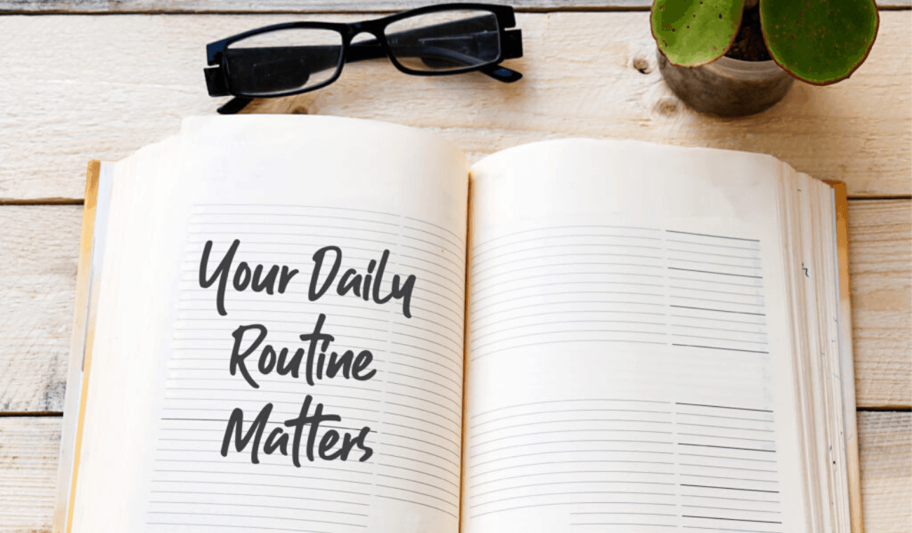 4 Daily Routines to Hit Your Goals