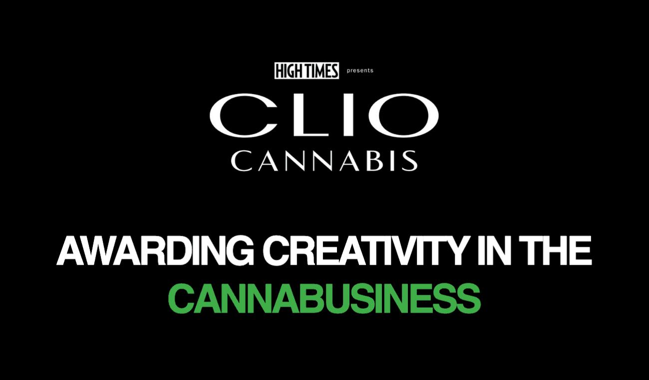 The First Annual Clio Cannabis Awards!