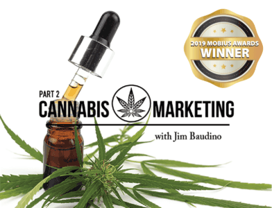 Cannabis Marketing Master Course Part 2 Mobius Awards