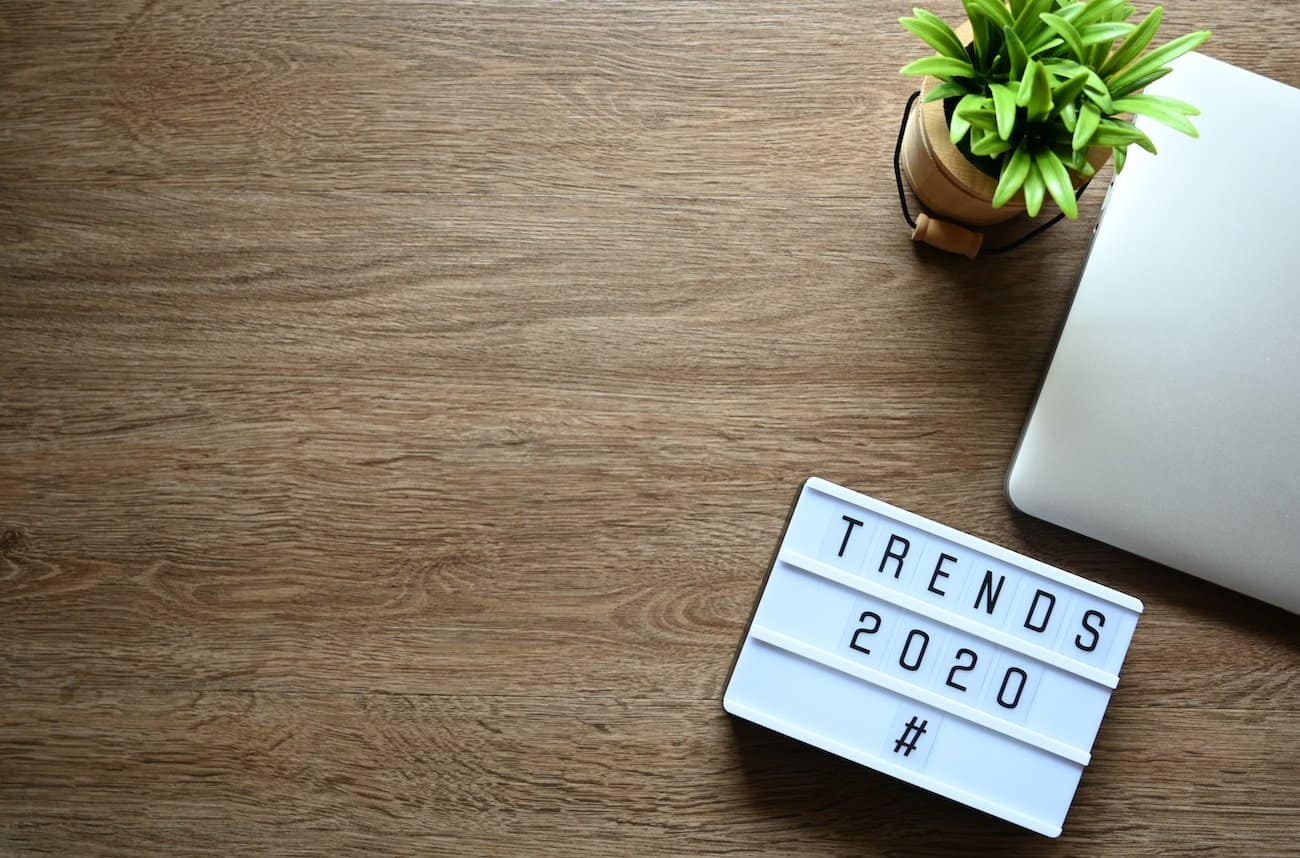 Top 3 Advertising & Marketing Trends for 2020