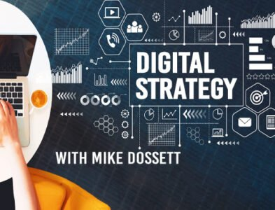 Digital Strategy with Mike Dosset